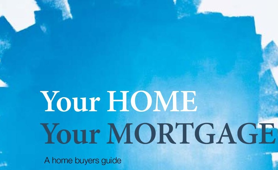 Your Home Your Mortgage